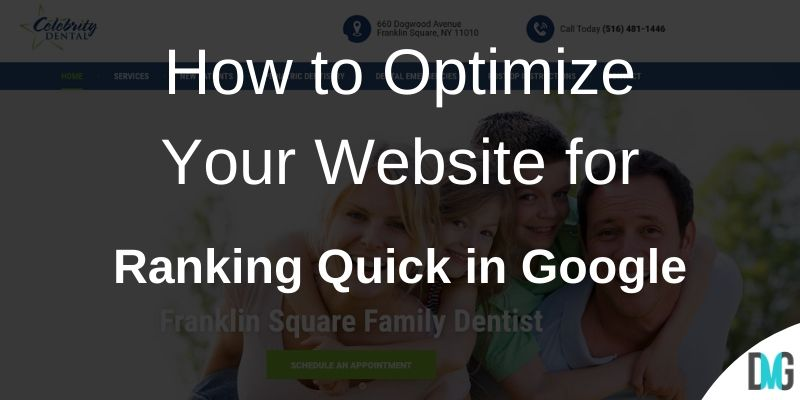 How to Optimize Your Website for Ranking Quick in Google